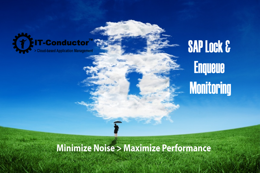 IT-Conductor SAP Basis Monitoring of Application Locks and Enqueue