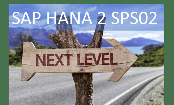 SAP HANA 2 SPS02 Upgrade
