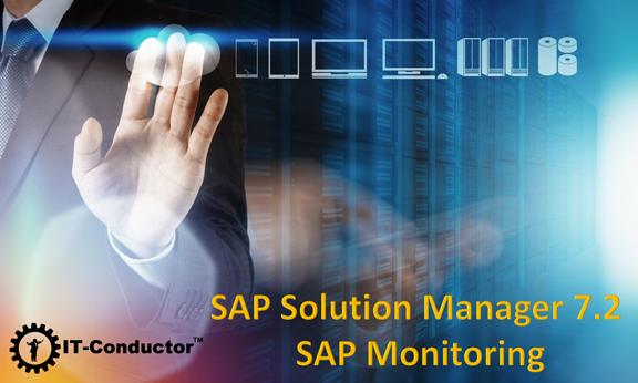 SAP Solution Manager 7.2 - SAP Monitoring