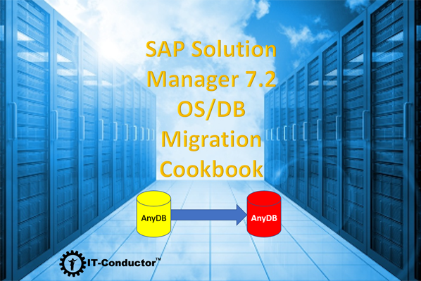 SAP Solution Manager 7.2 OS/DB Migration by IT-Conductor